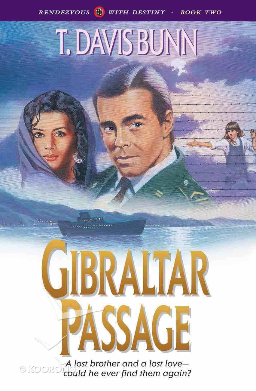 Gibraltar Passage (#02 in Rendezvous With Destiny Series) eBook