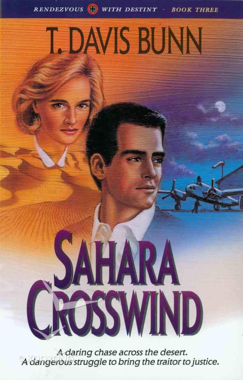 Sahara Crosswind (#03 in Rendezvous With Destiny Series) eBook