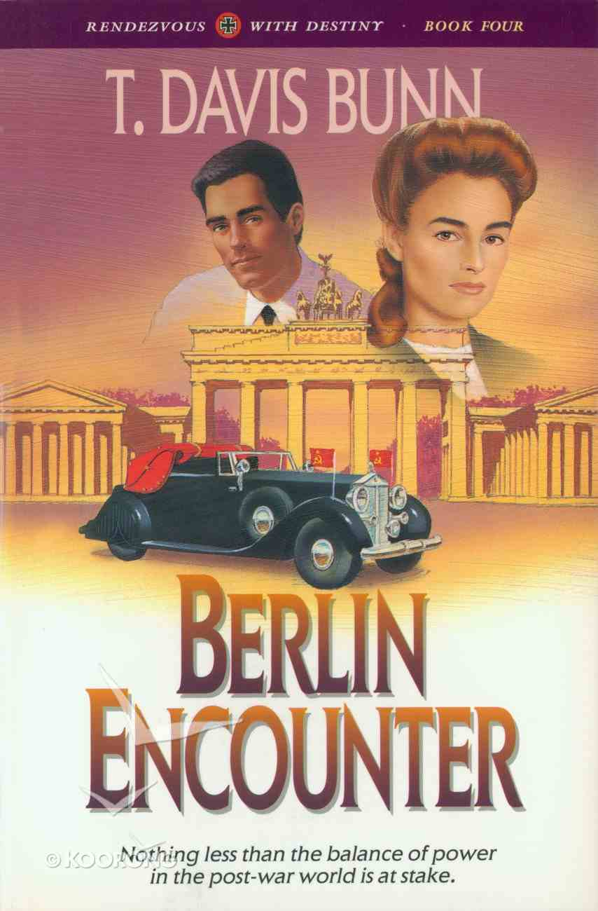 Berlin Encounter (#04 in Rendezvous With Destiny Series) eBook