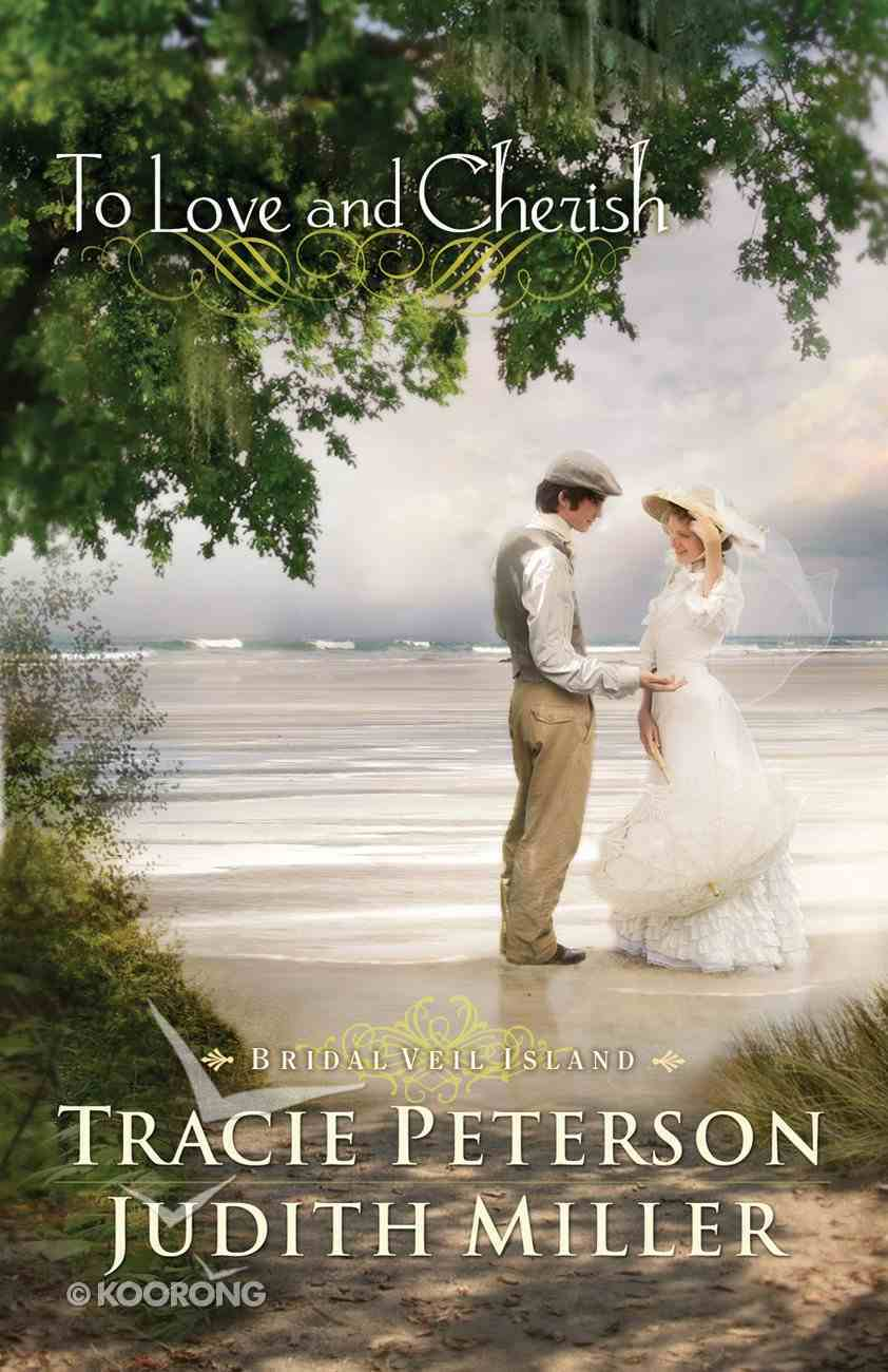 To Love and Cherish (Bridal Veil Island Series) eBook
