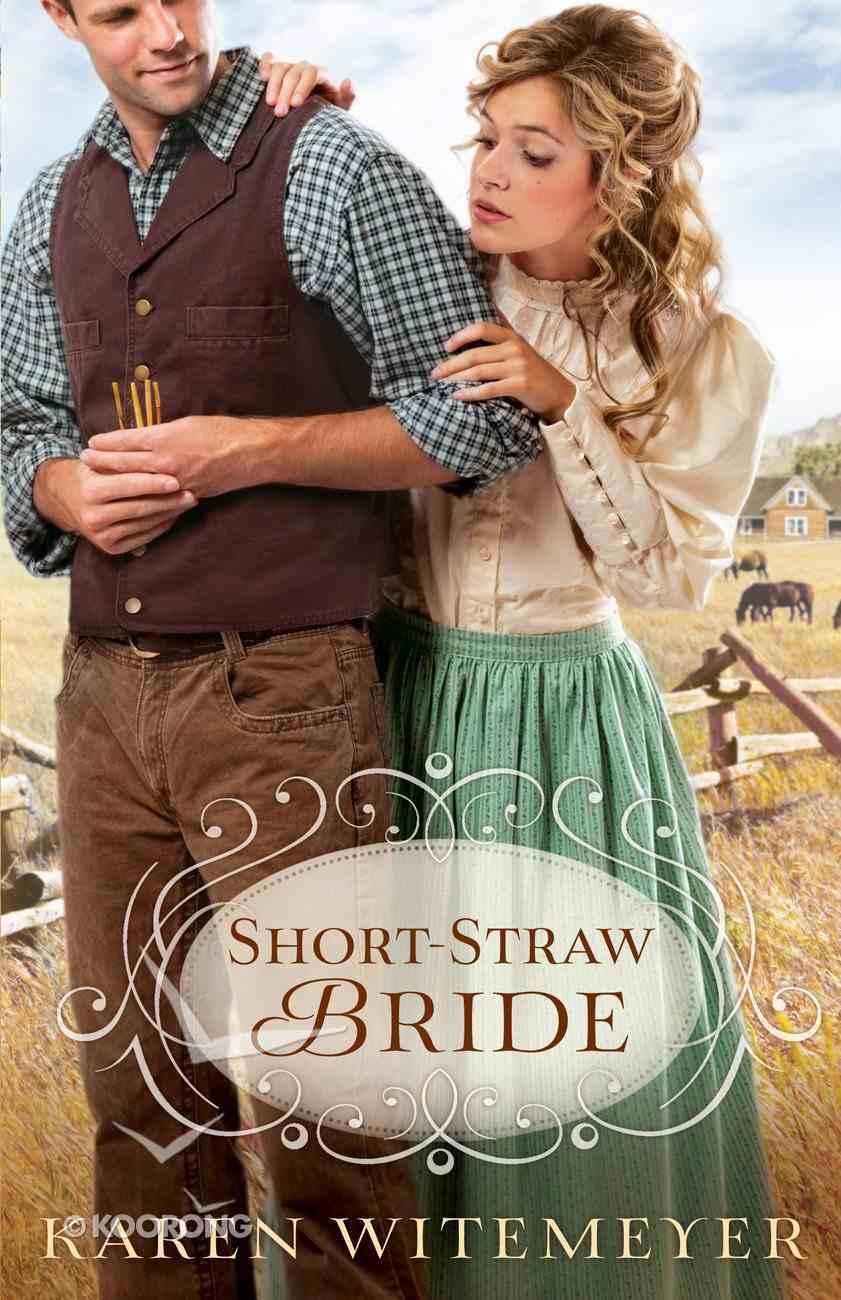Short-Straw Bride (Brides Of Texas Series) eBook