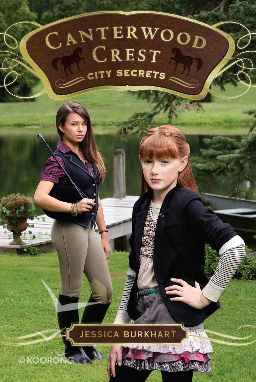 City Secrets (#09 in Canterwood Crest Series) Paperback