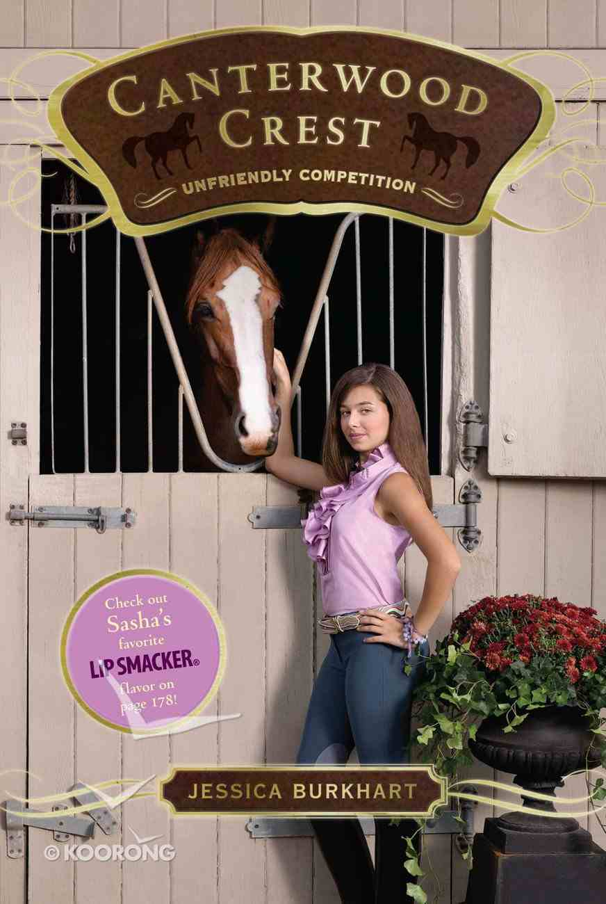 Unfriendly Competition (#12 in Canterwood Crest Series) eBook
