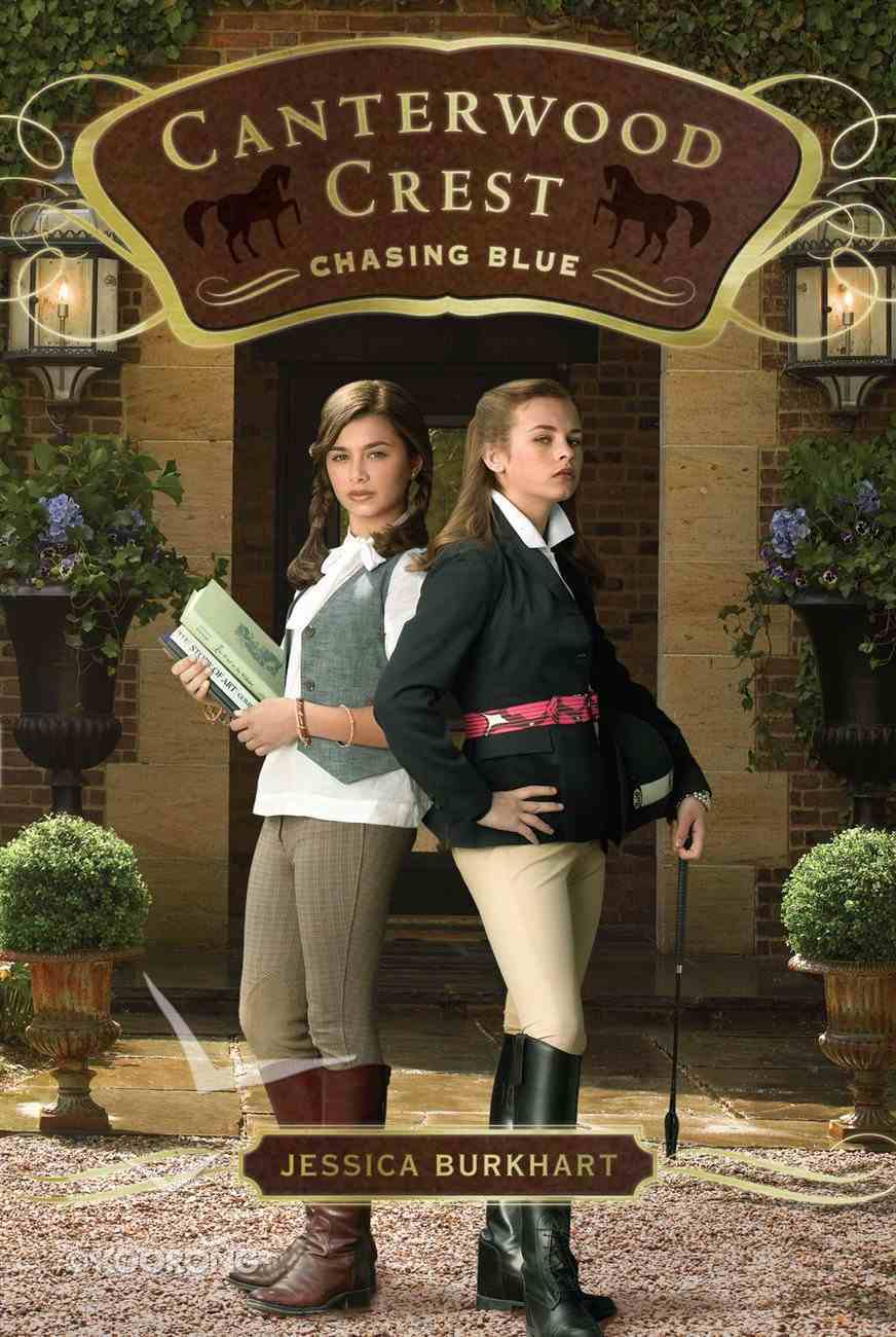 Chasing Blue (#02 in Canterwood Crest Series) eBook