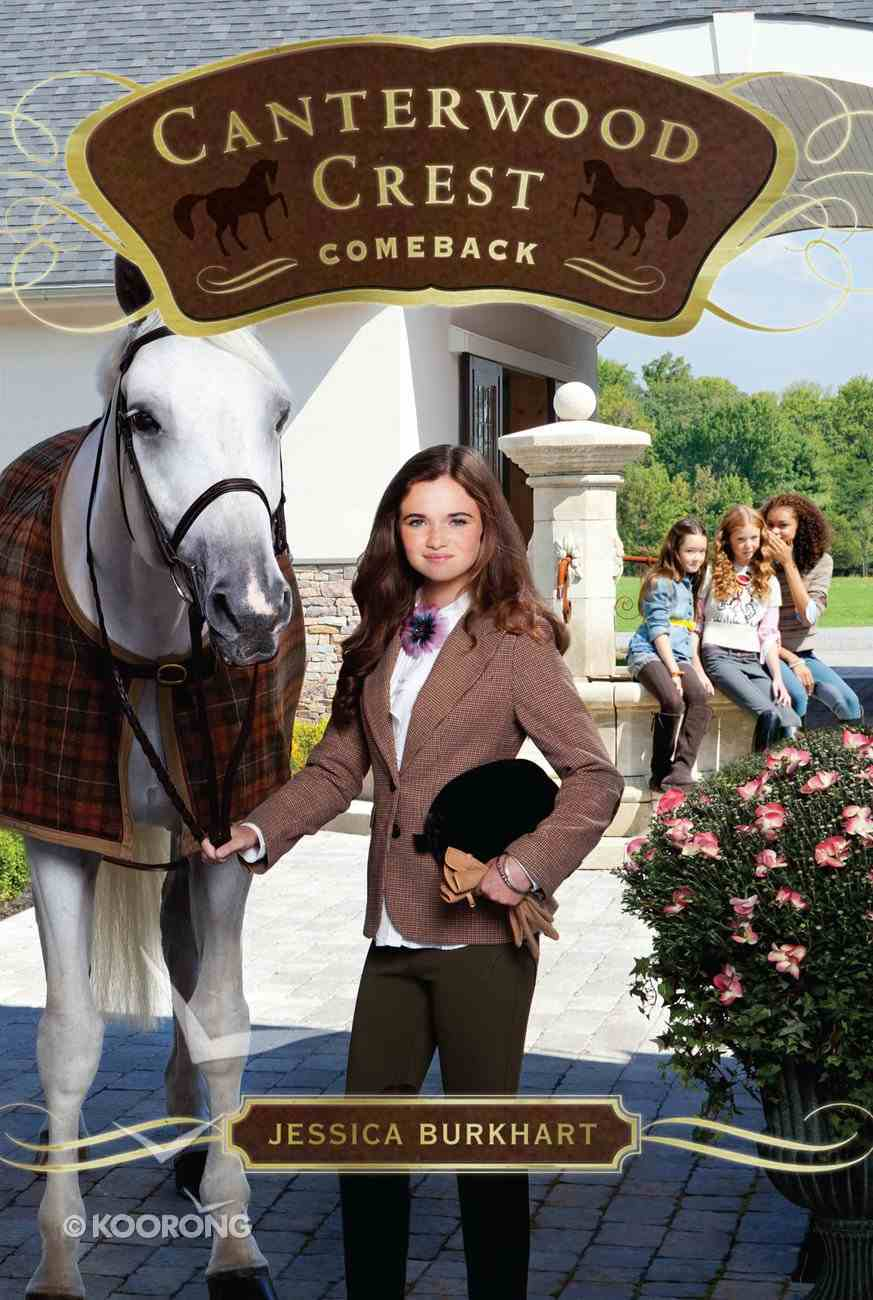 Comeback (#15 in Canterwood Crest Series) eBook