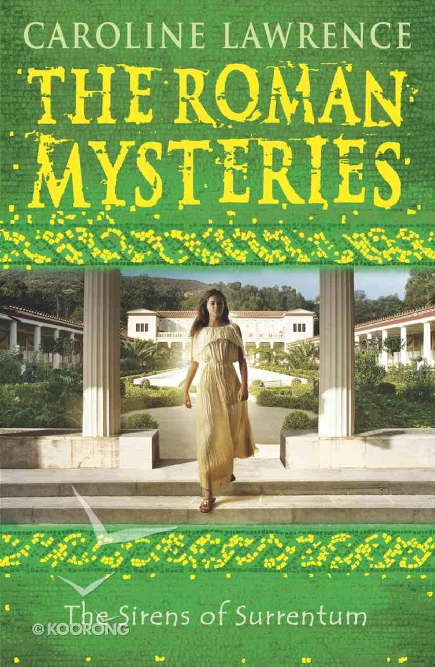 The the Sirens of Surrentum (#11 in Roman Mysteries Series) eBook