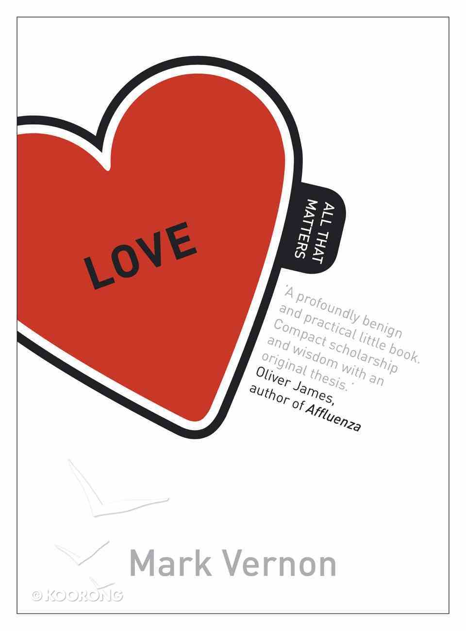 Love: All That Matters eBook