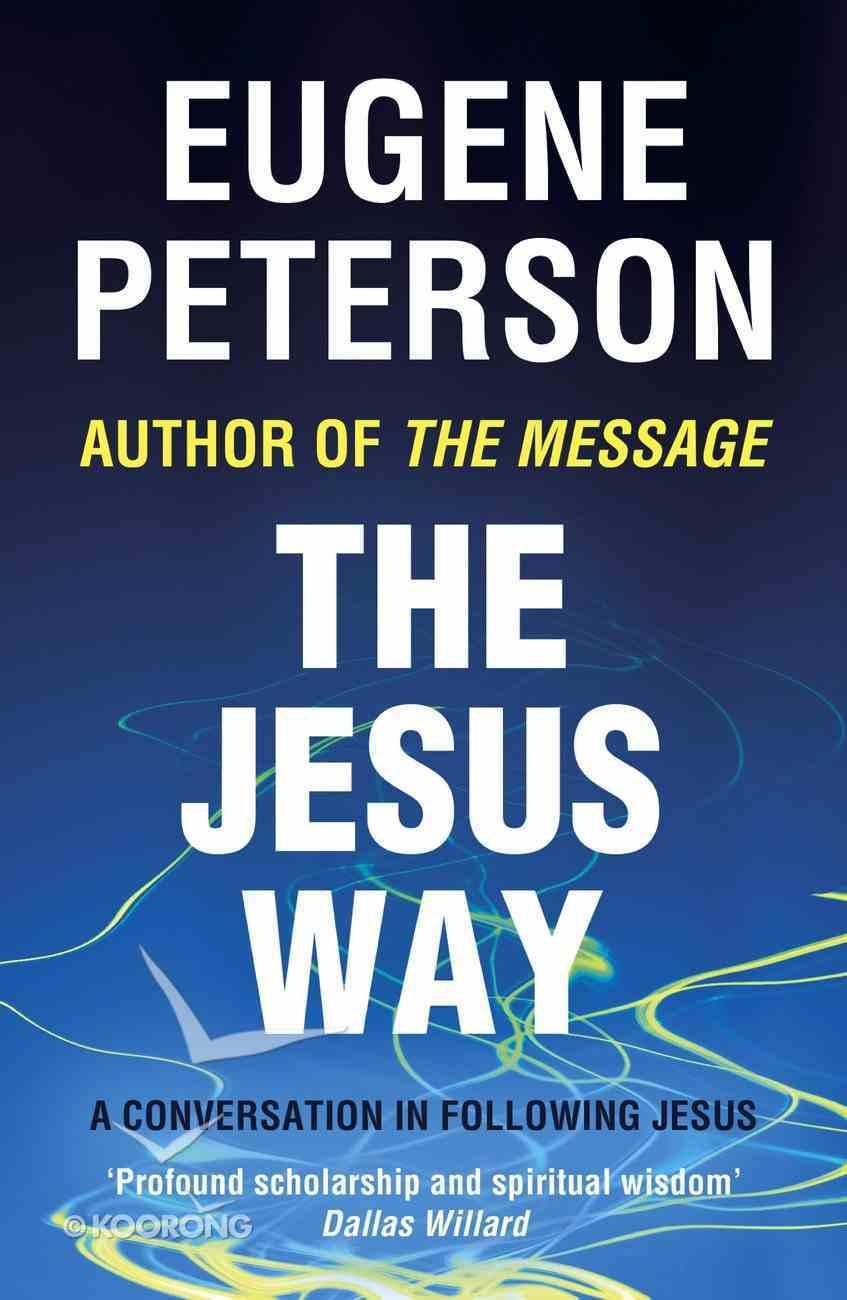 The Jesus Way (#03 in Spiritual Theology Series) eBook