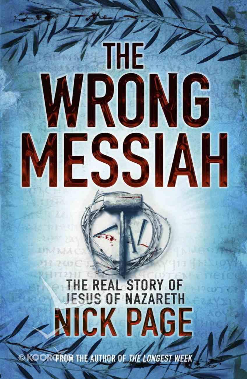The Wrong Messiah eBook
