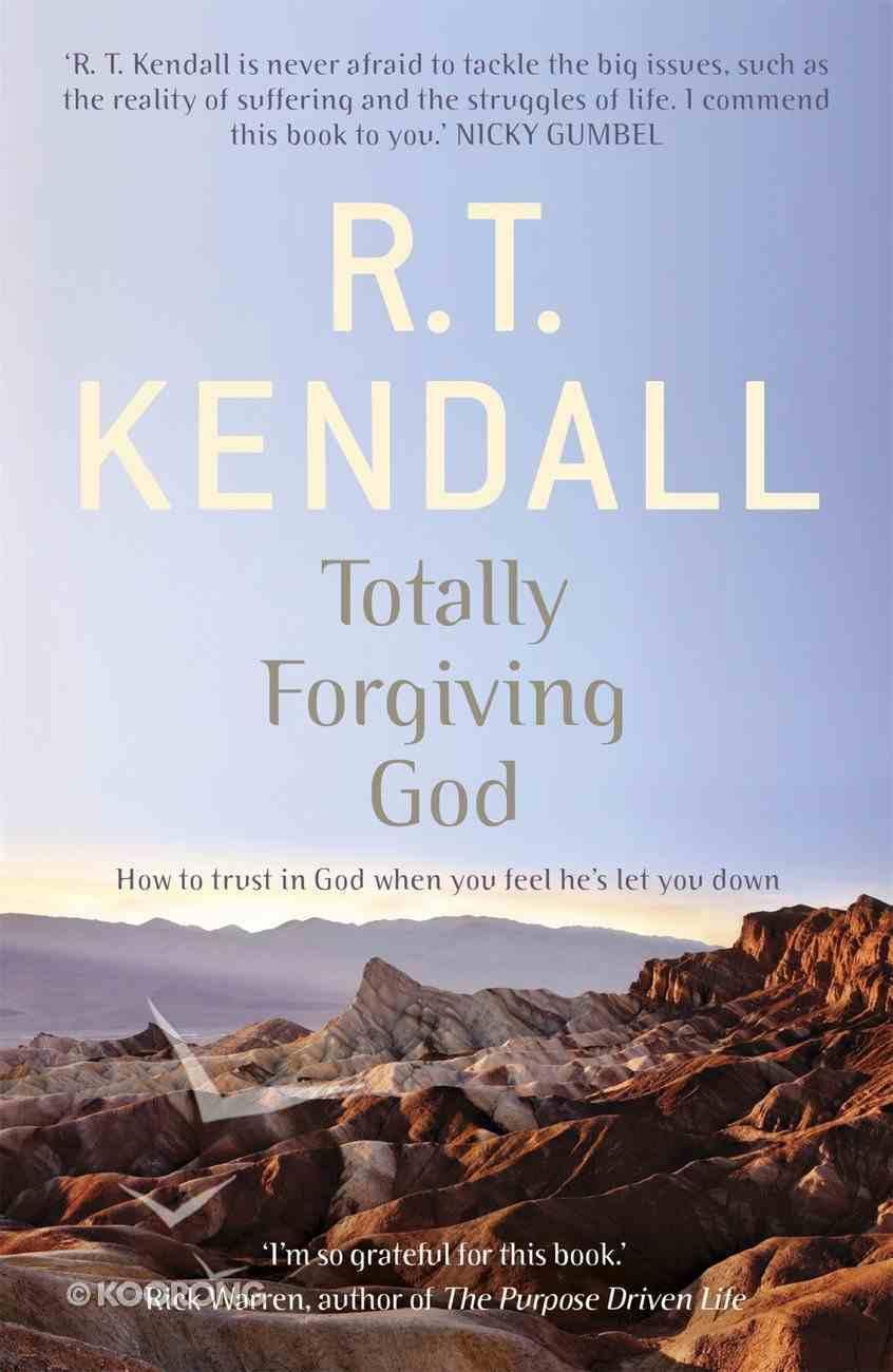 Totally Forgiving God eBook