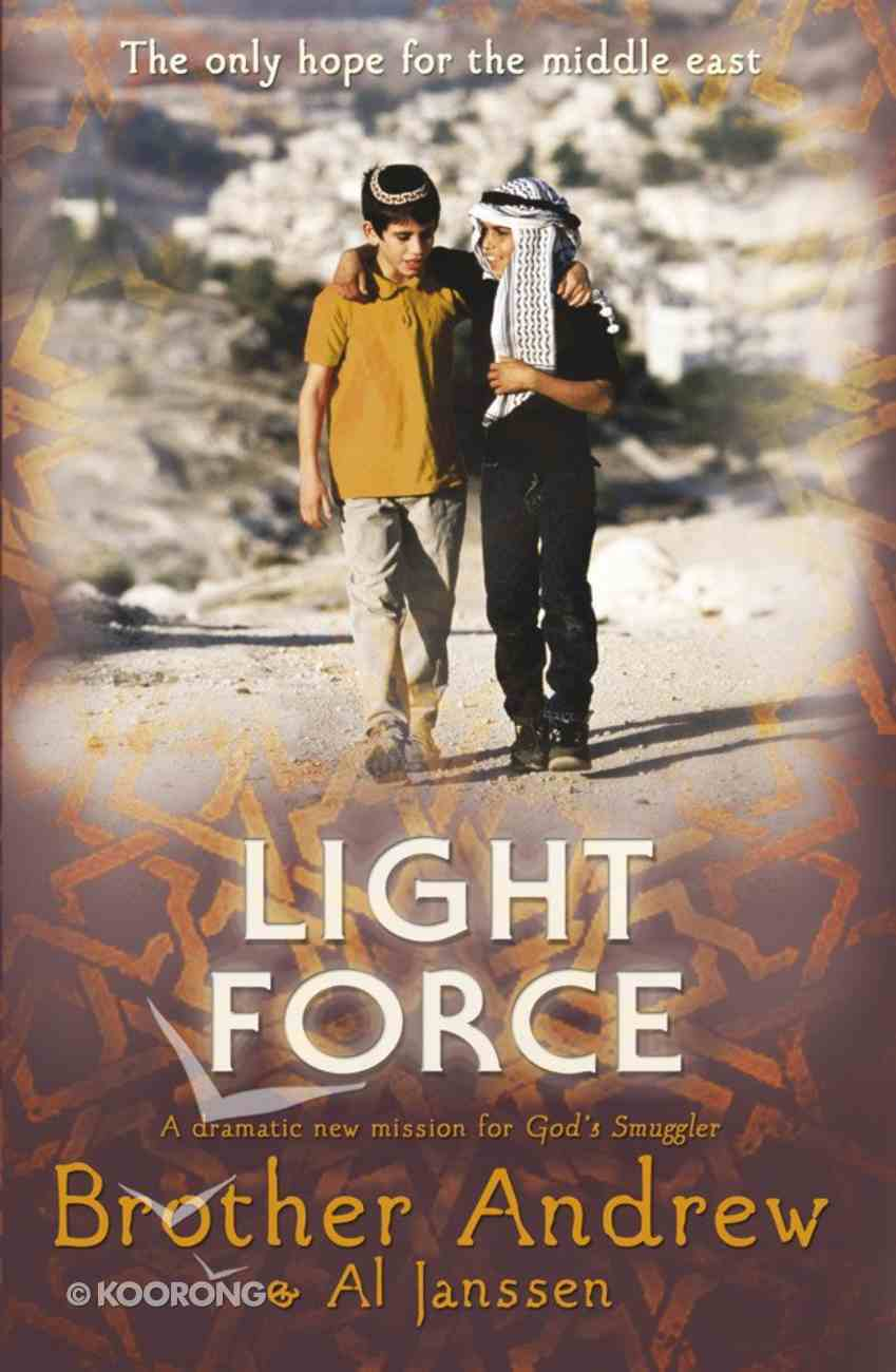 Light Force: The Only Hope For the Middle East eBook