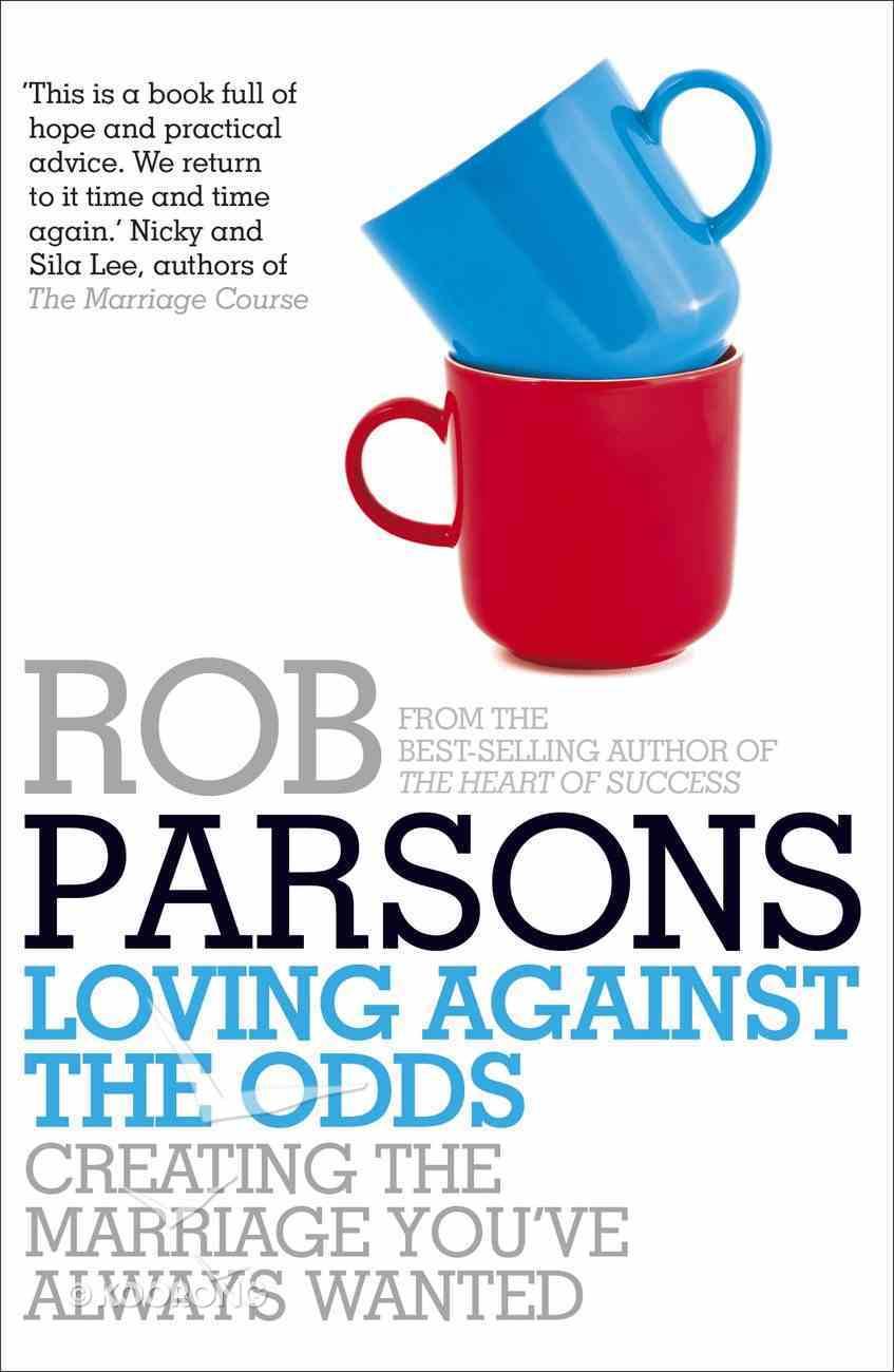 Loving Against the Odds eBook