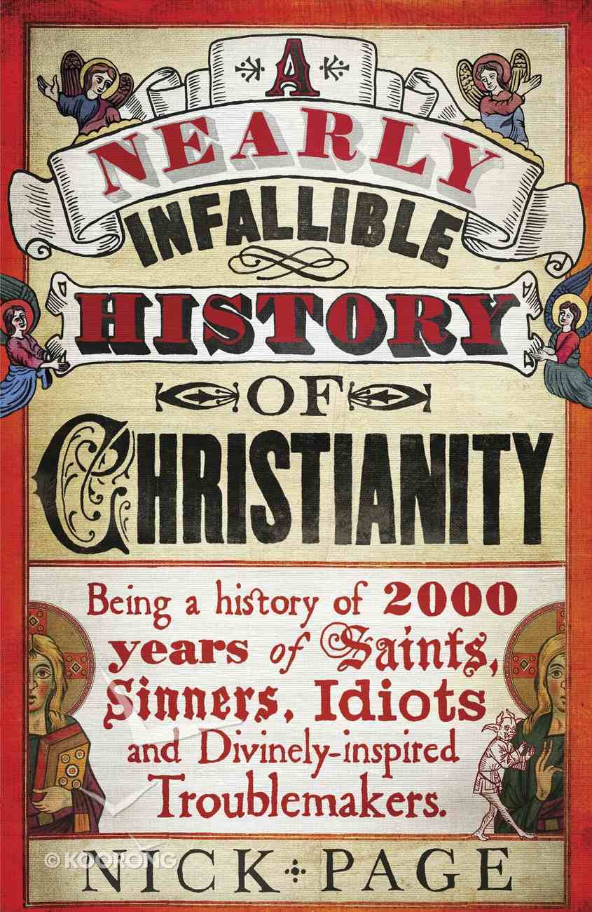 A Nearly Infallible History of Christianity eBook