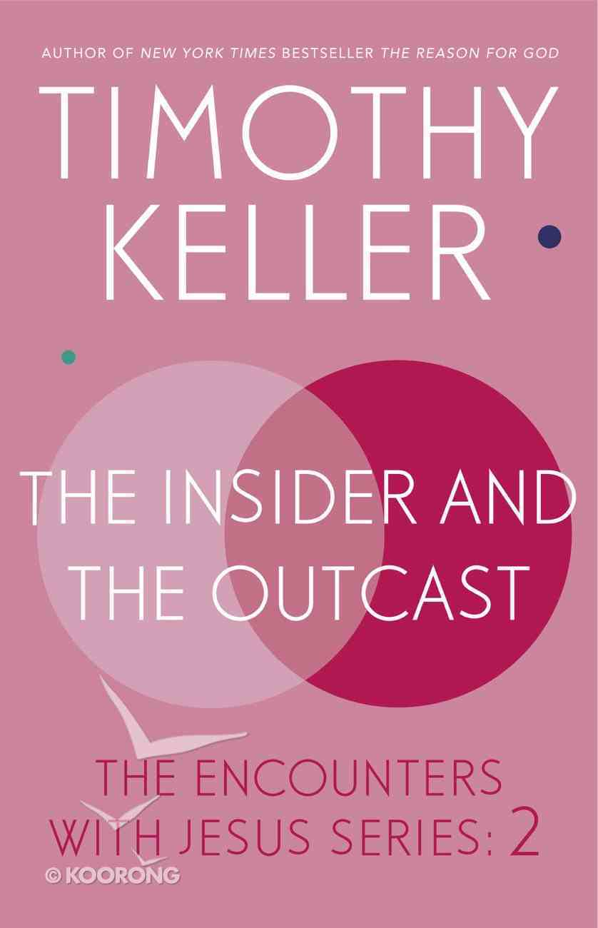 The Insider and the Outcast eBook