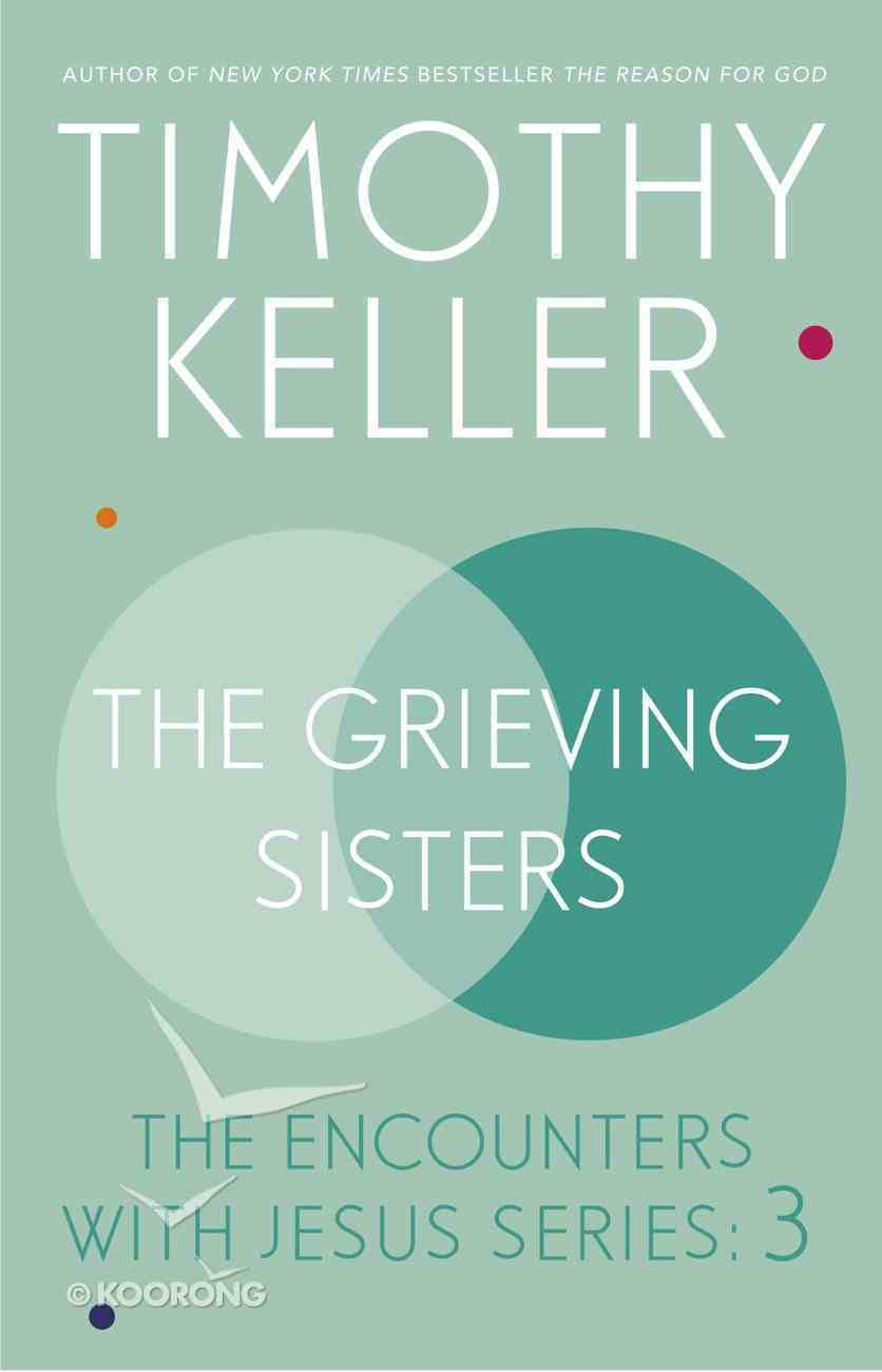 The Grieving Sisters eBook