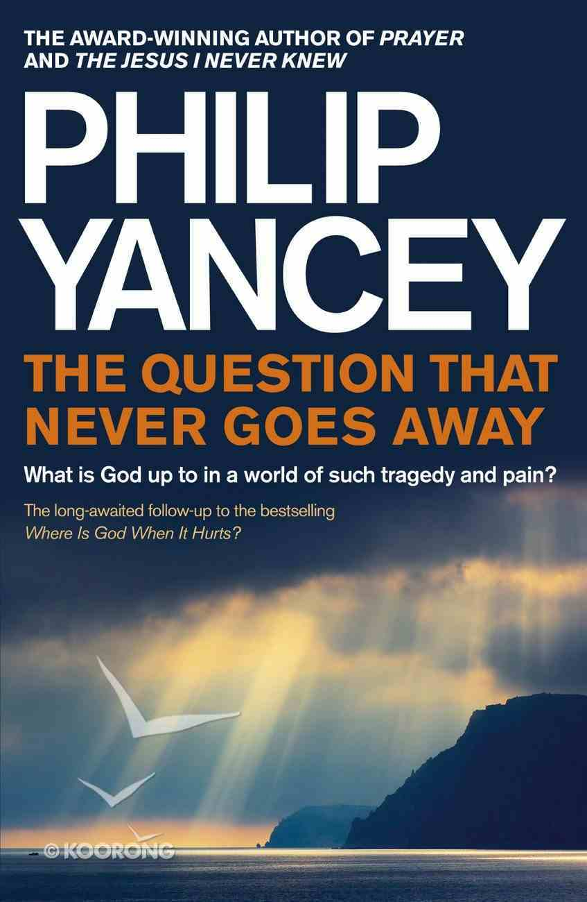 The Question That Never Goes Away eBook