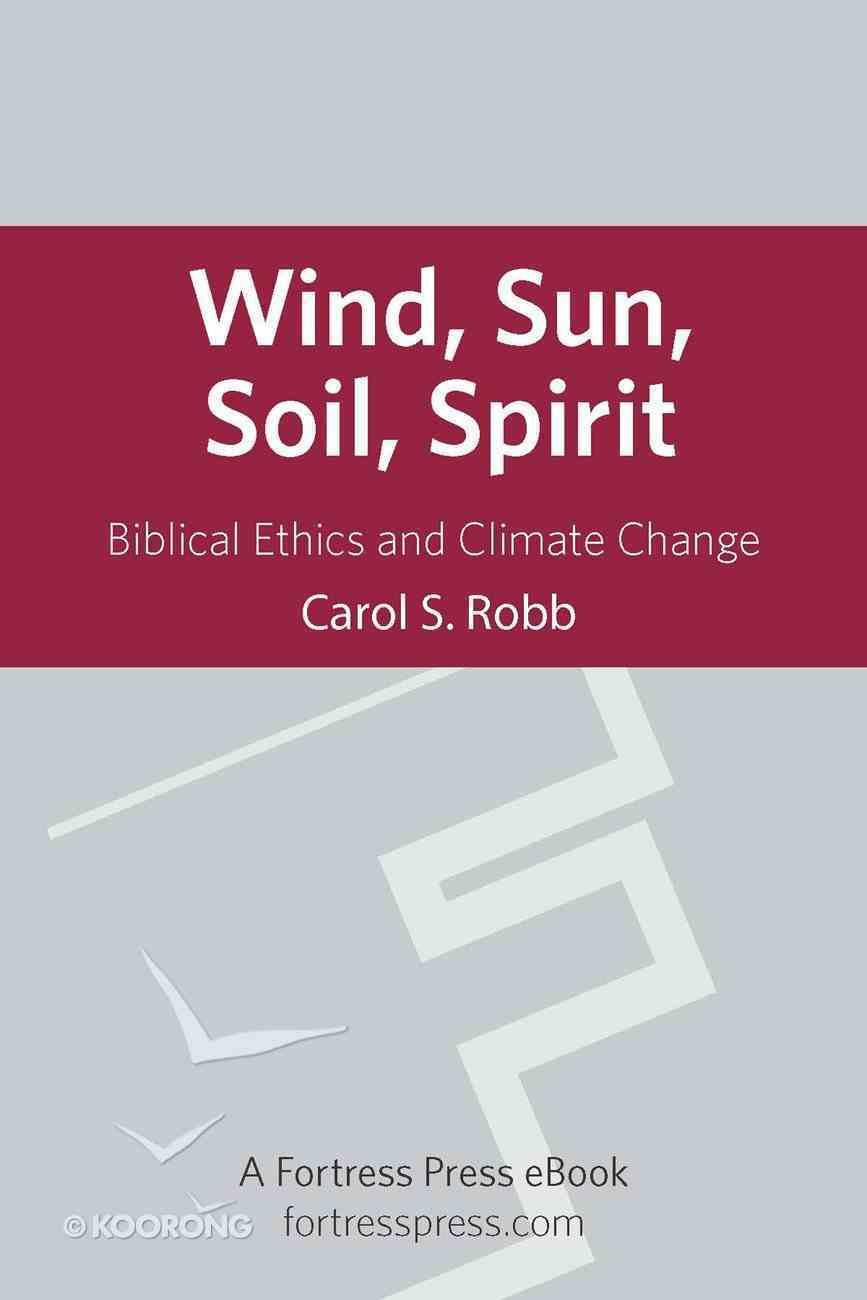 Wind Sun Soil Spirit eBook