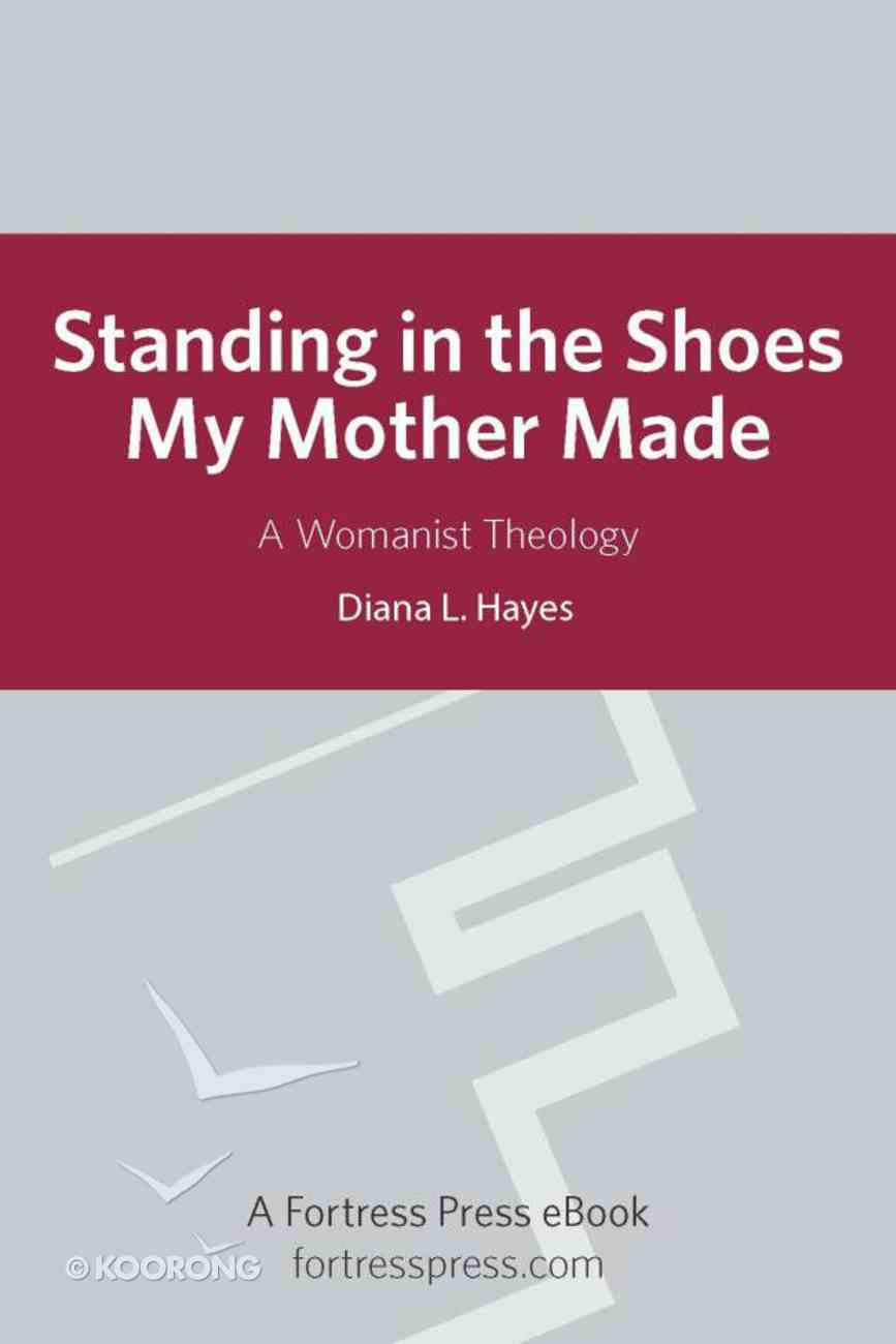 Standing in the Shoes My Mother Made eBook