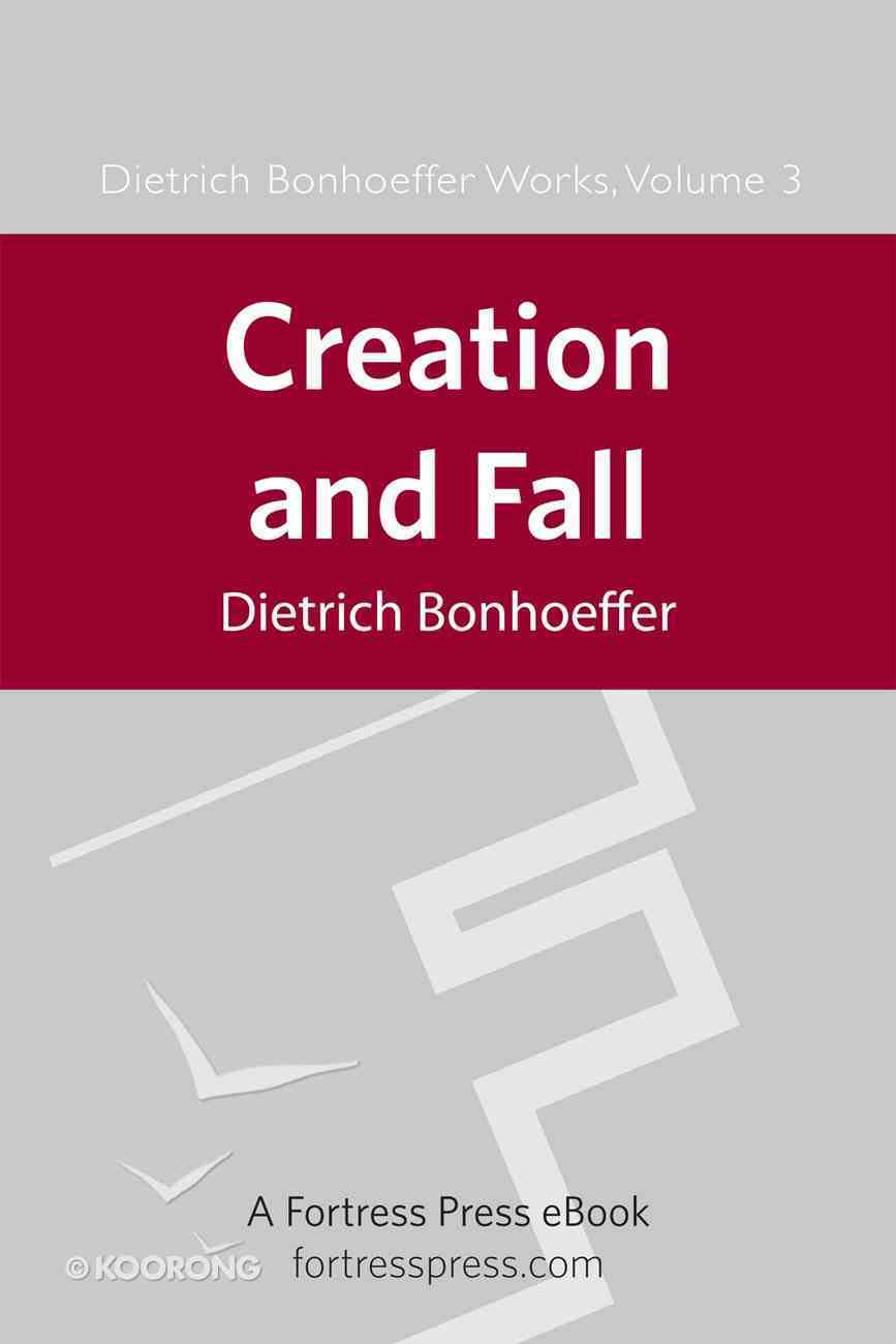 Creation and Fall (#03 in Dietrich Bonhoeffer Works Series) eBook