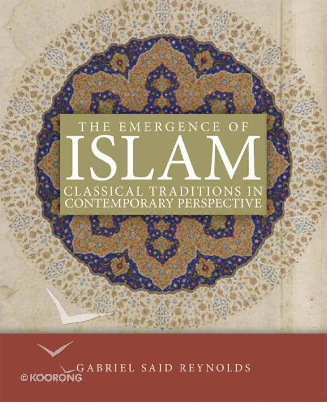 The Emergence of Islam eBook