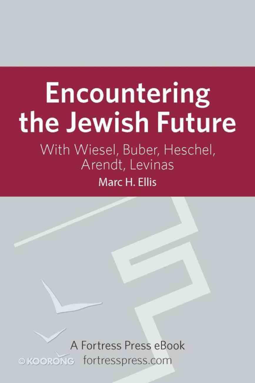 Encountering the Jewish Future eBook