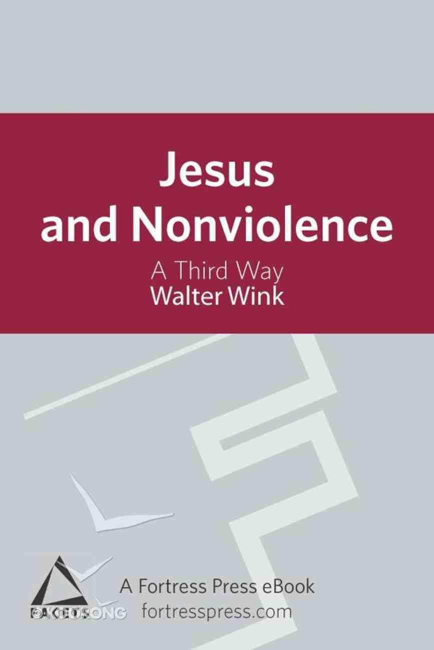 Jesus and Nonviolence eBook