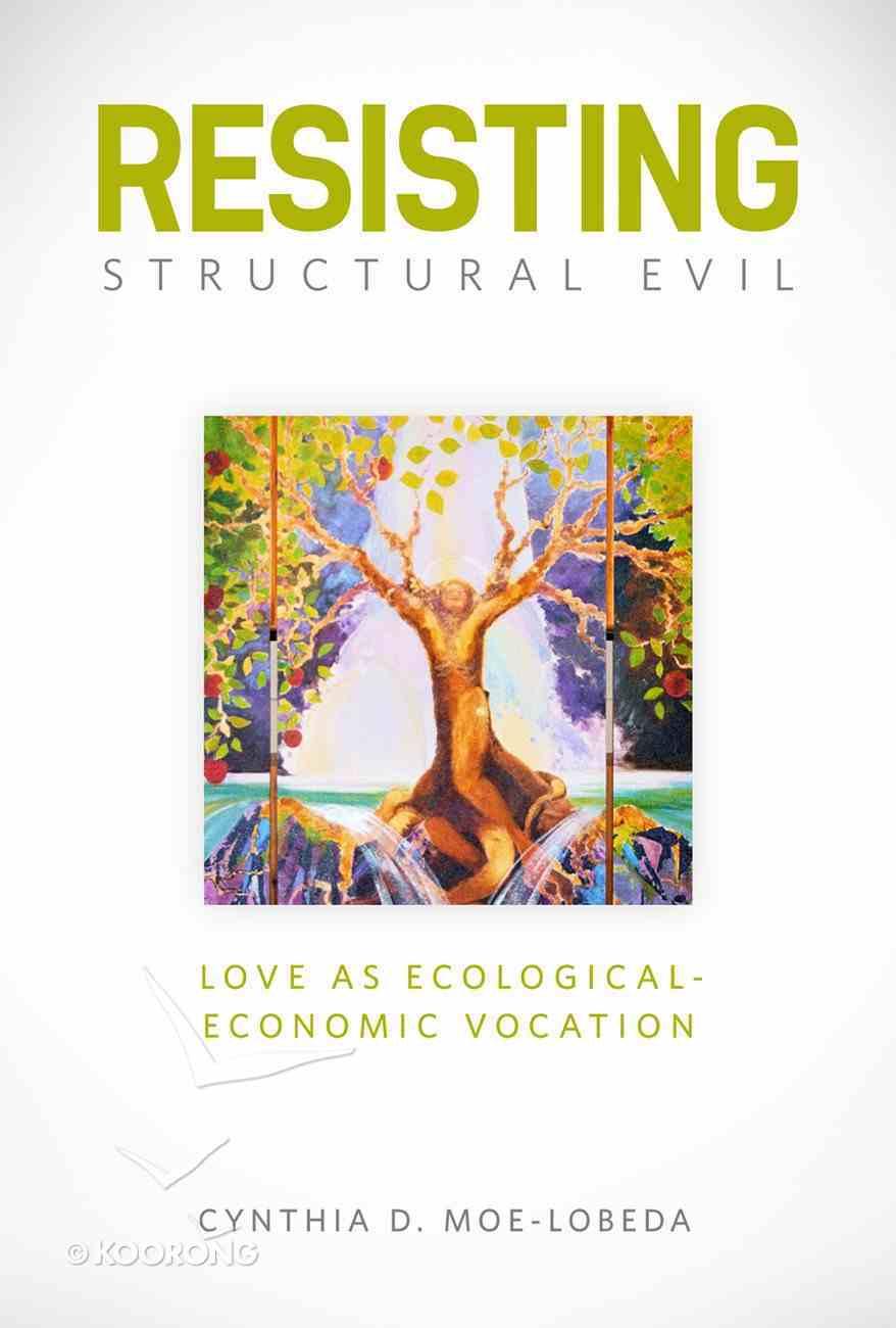 Resisting Structural Evil eBook