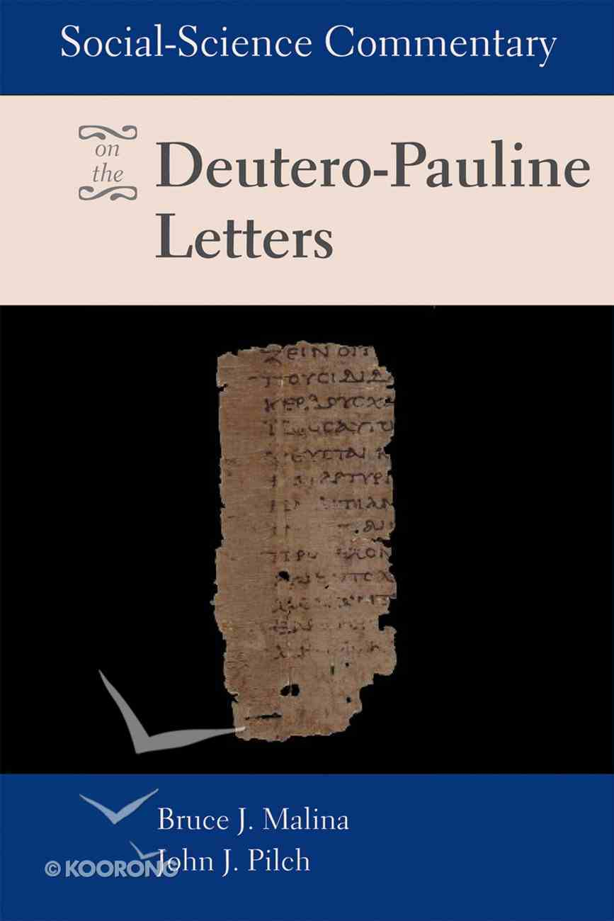 Social Science Commentary on the Deutero-Pauline Letters eBook