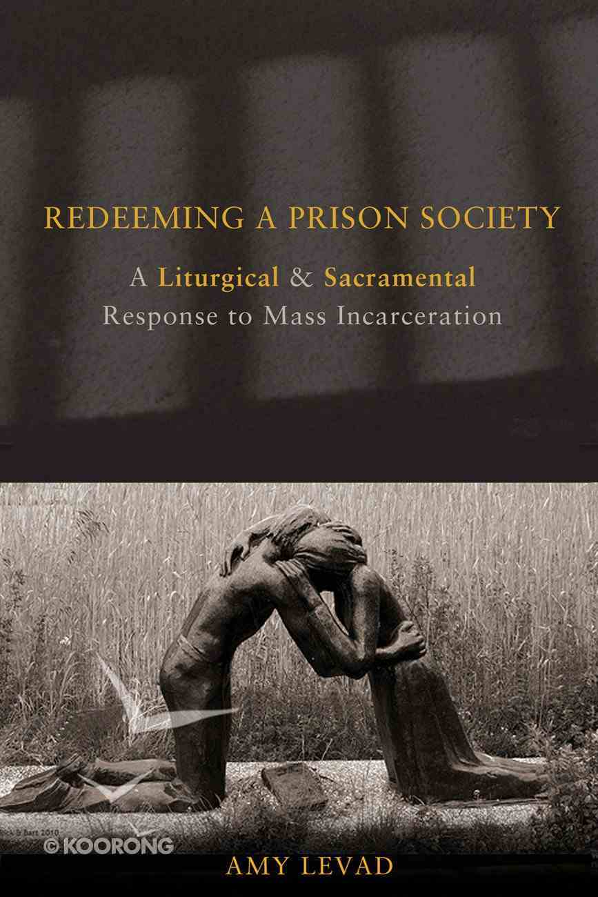 Redeeming a Prison Society eBook