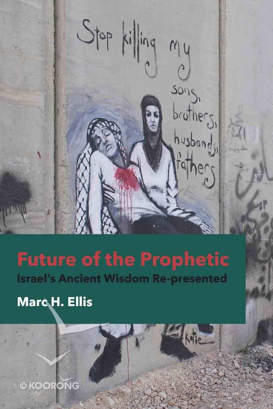 Future of the Prophetic eBook