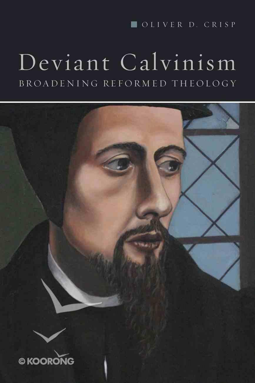 Deviant Calvinism eBook