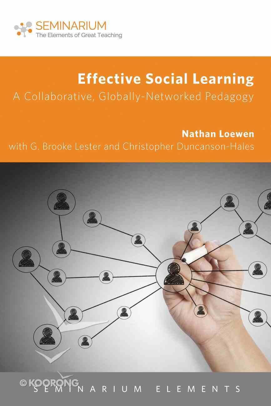 Effective Social Learning (Seminarium Elements Series) eBook