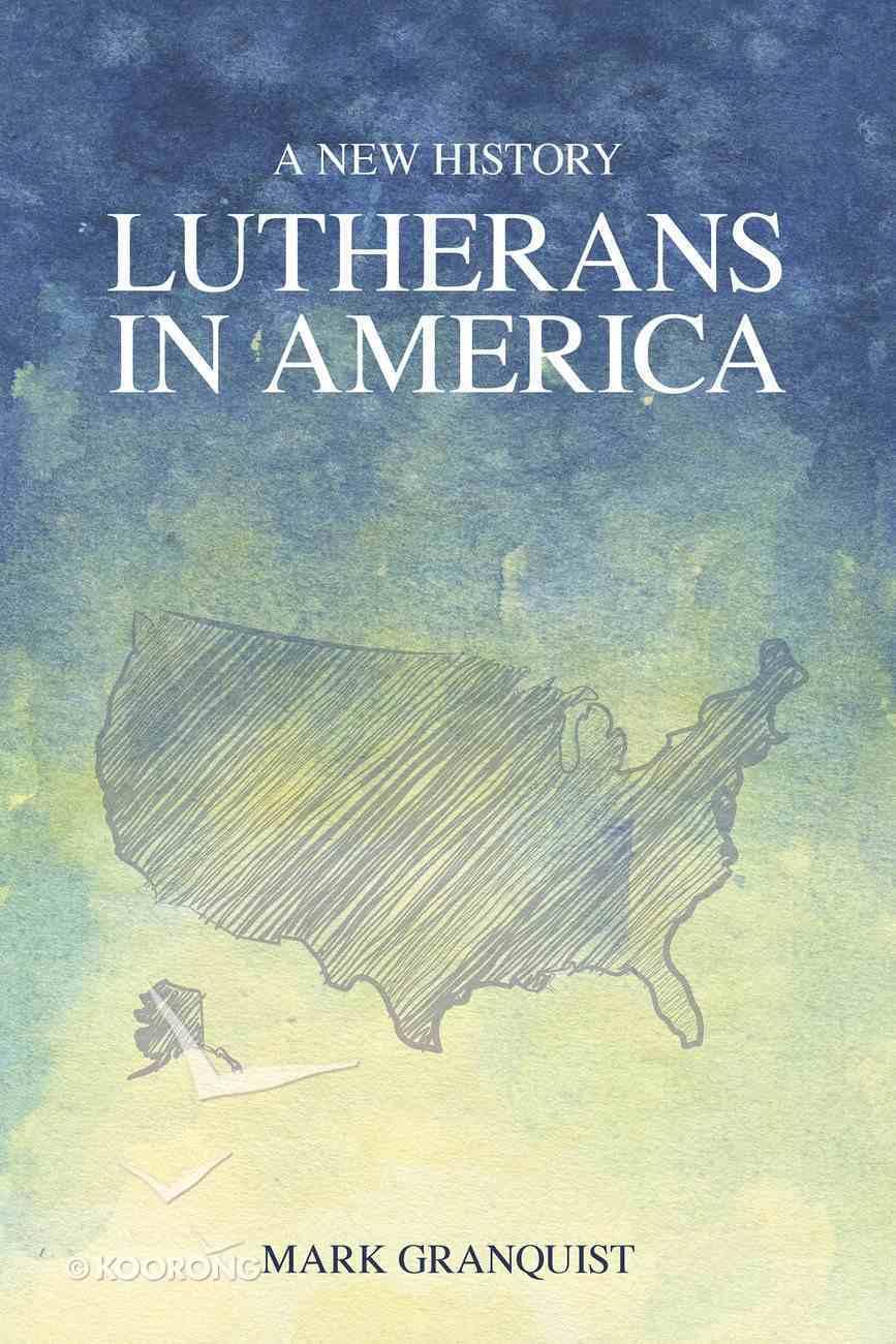 Lutherans in America eBook