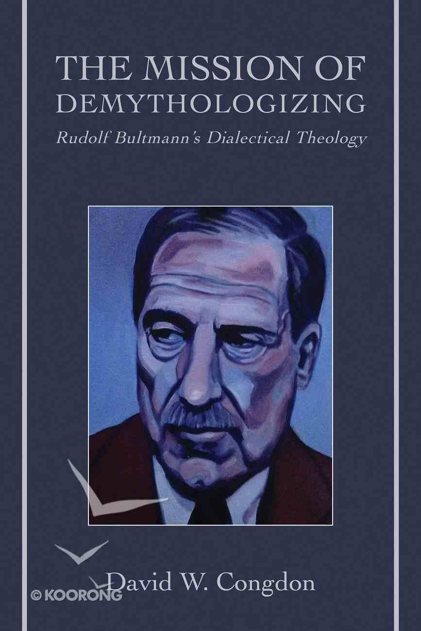 The Mission of Demythologizing eBook