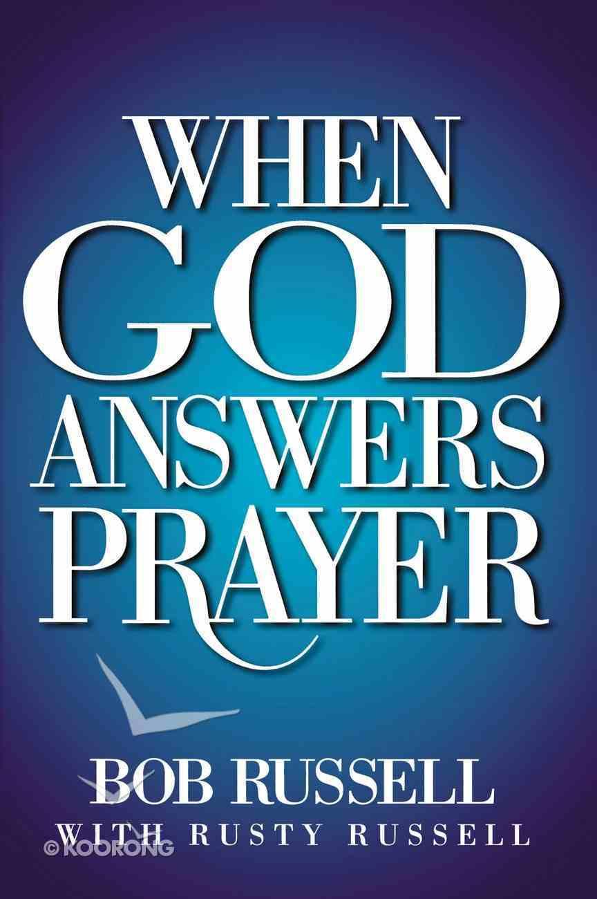 When God Answers Prayer eBook