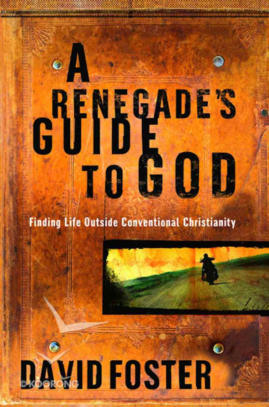 A Renegade's Guide to God eBook