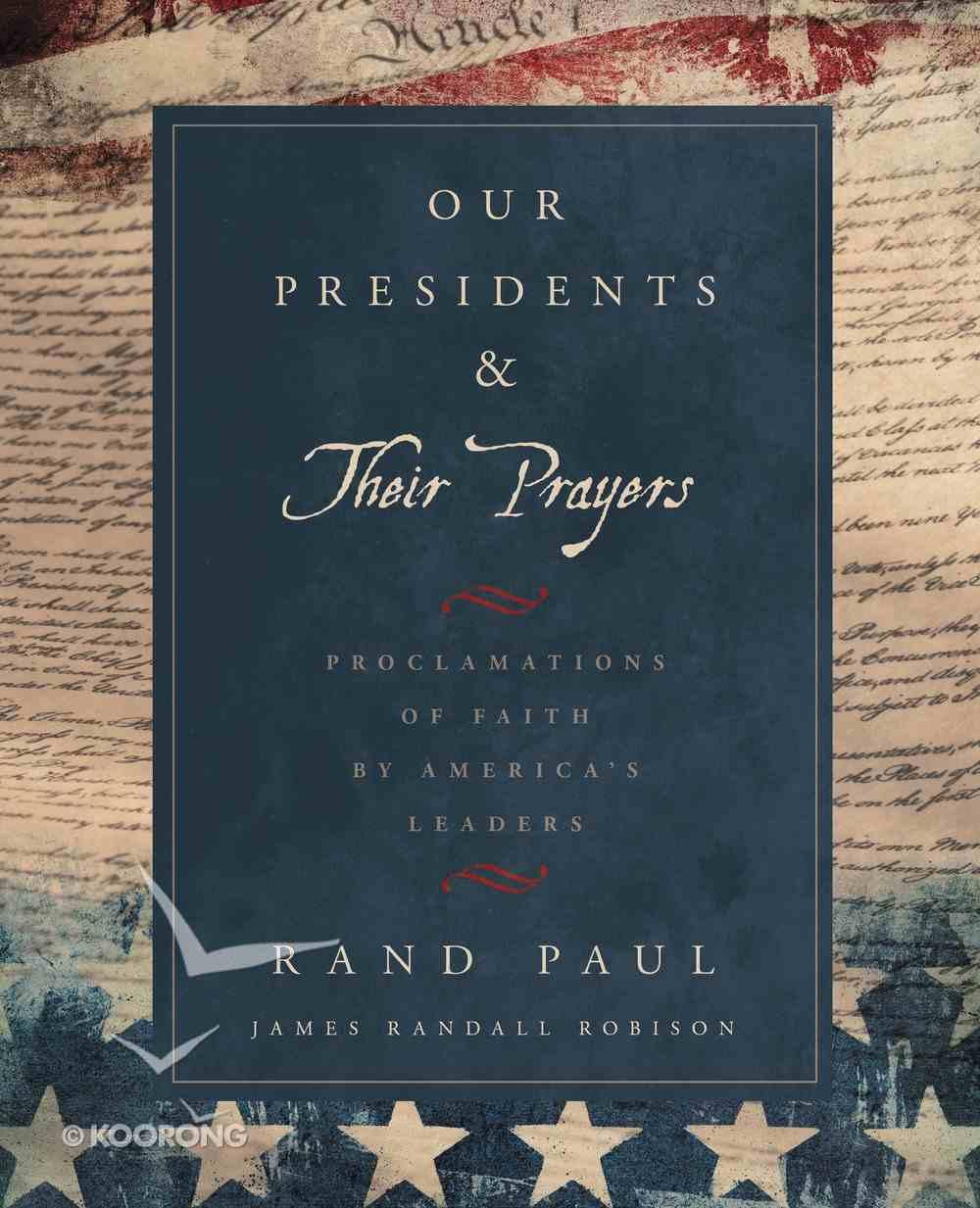 Our Presidents & Their Prayers eBook