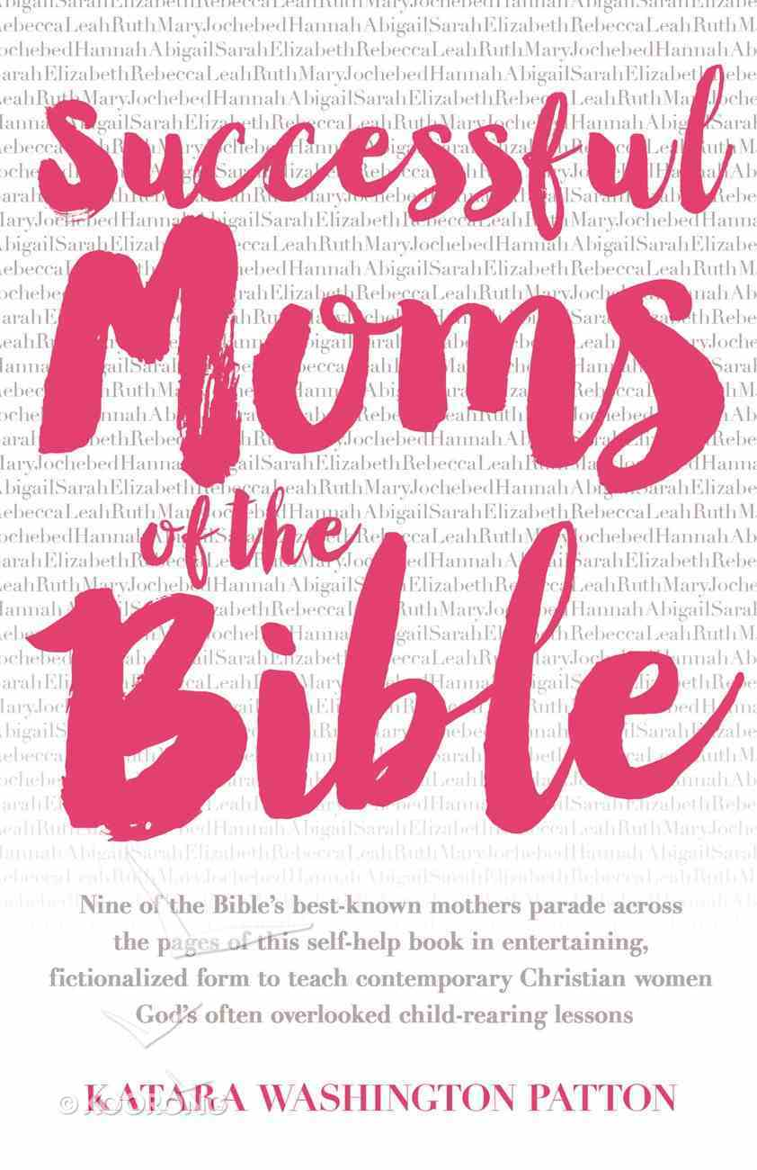 Successful Moms of the Bible eBook