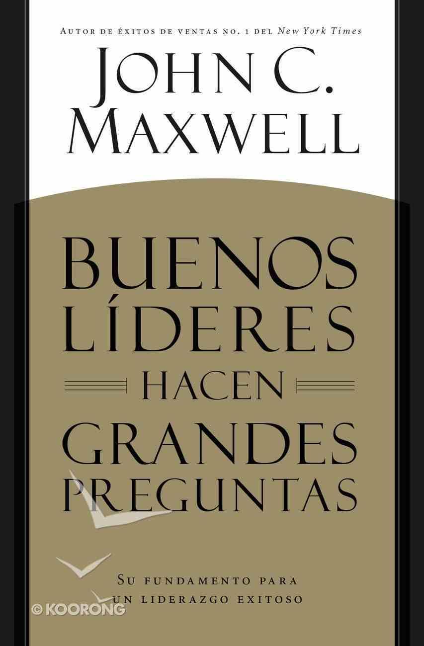 Buenos Lderes Hacen Grandes Preguntas eBook