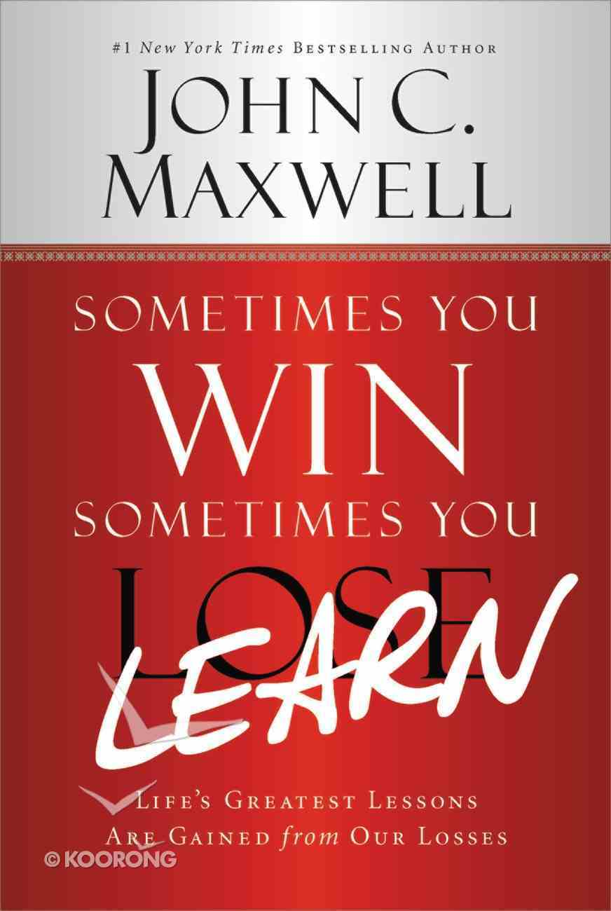 Sometimes You Win--Sometimes You Learn eBook