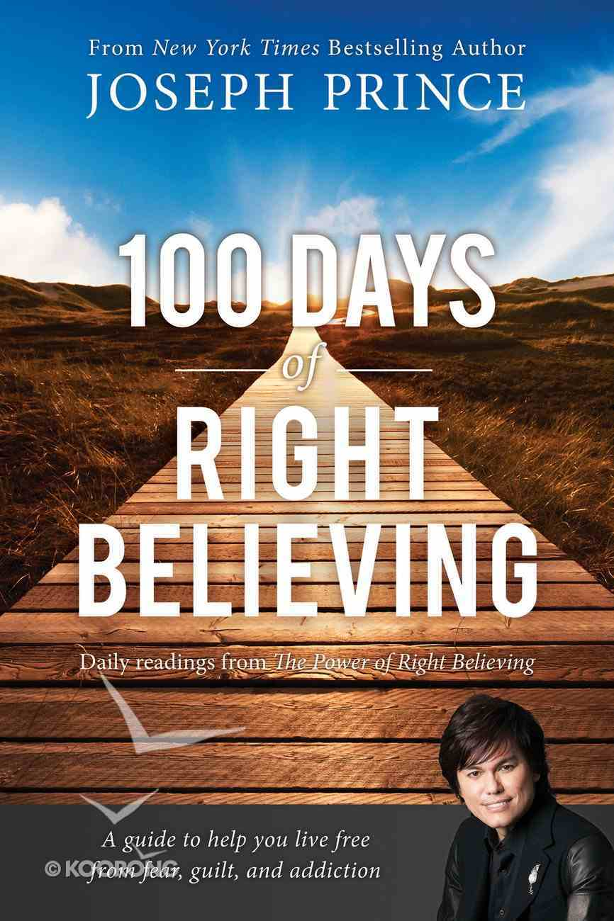 100 Days of Right Believing eBook