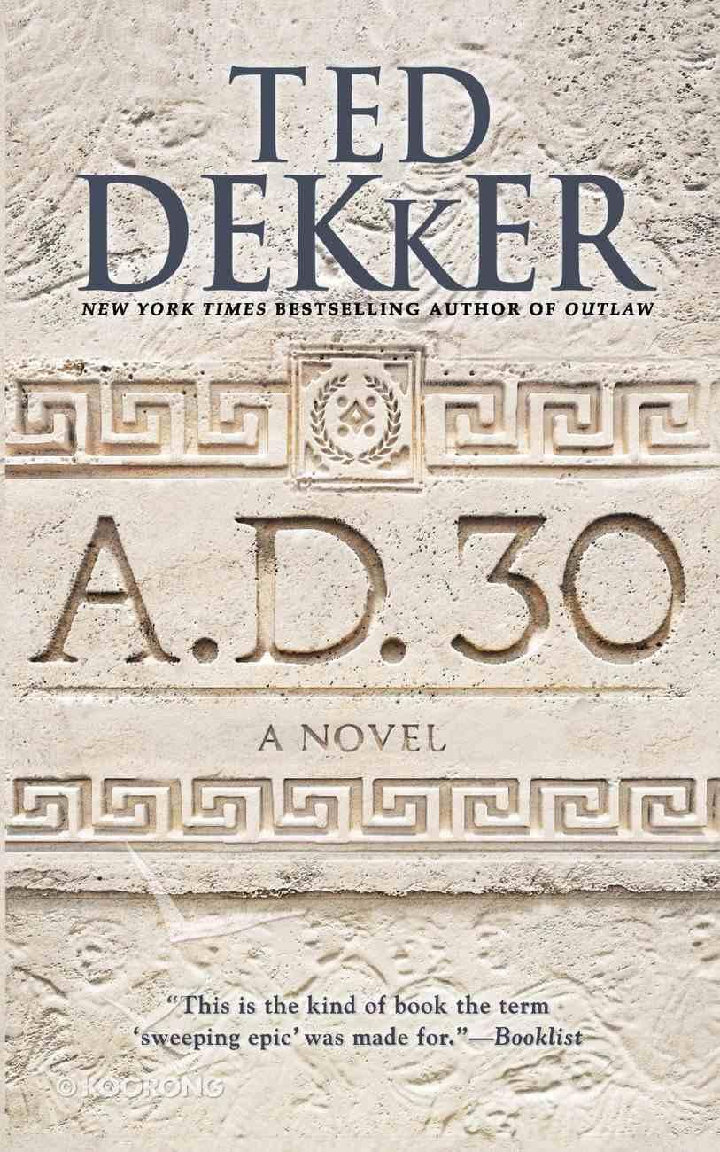 A.D. 30 (#01 in A.d. Series) eBook