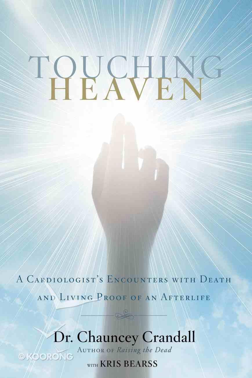 Touching Heaven Paperback