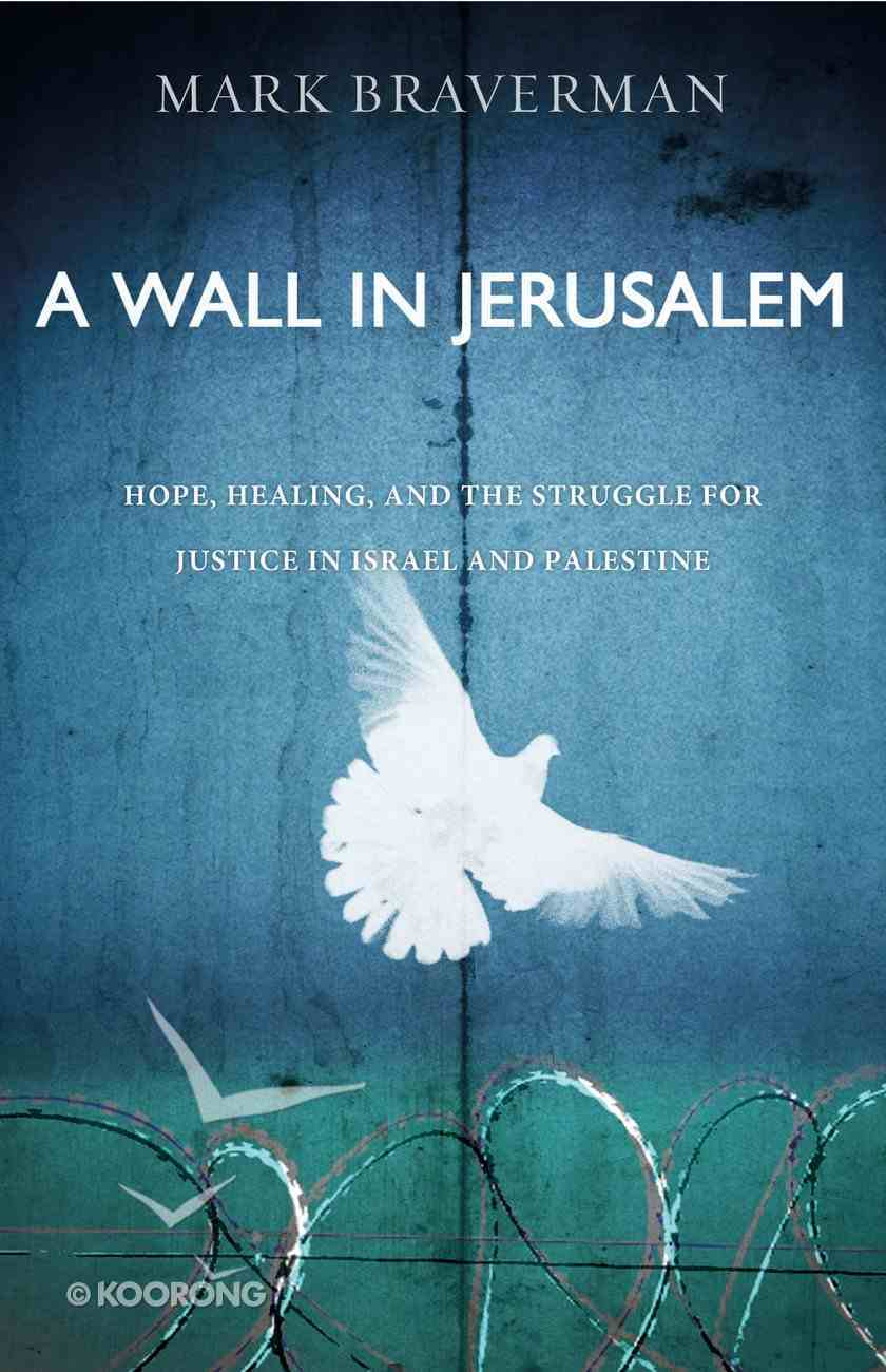 A Wall in Jerusalem eBook