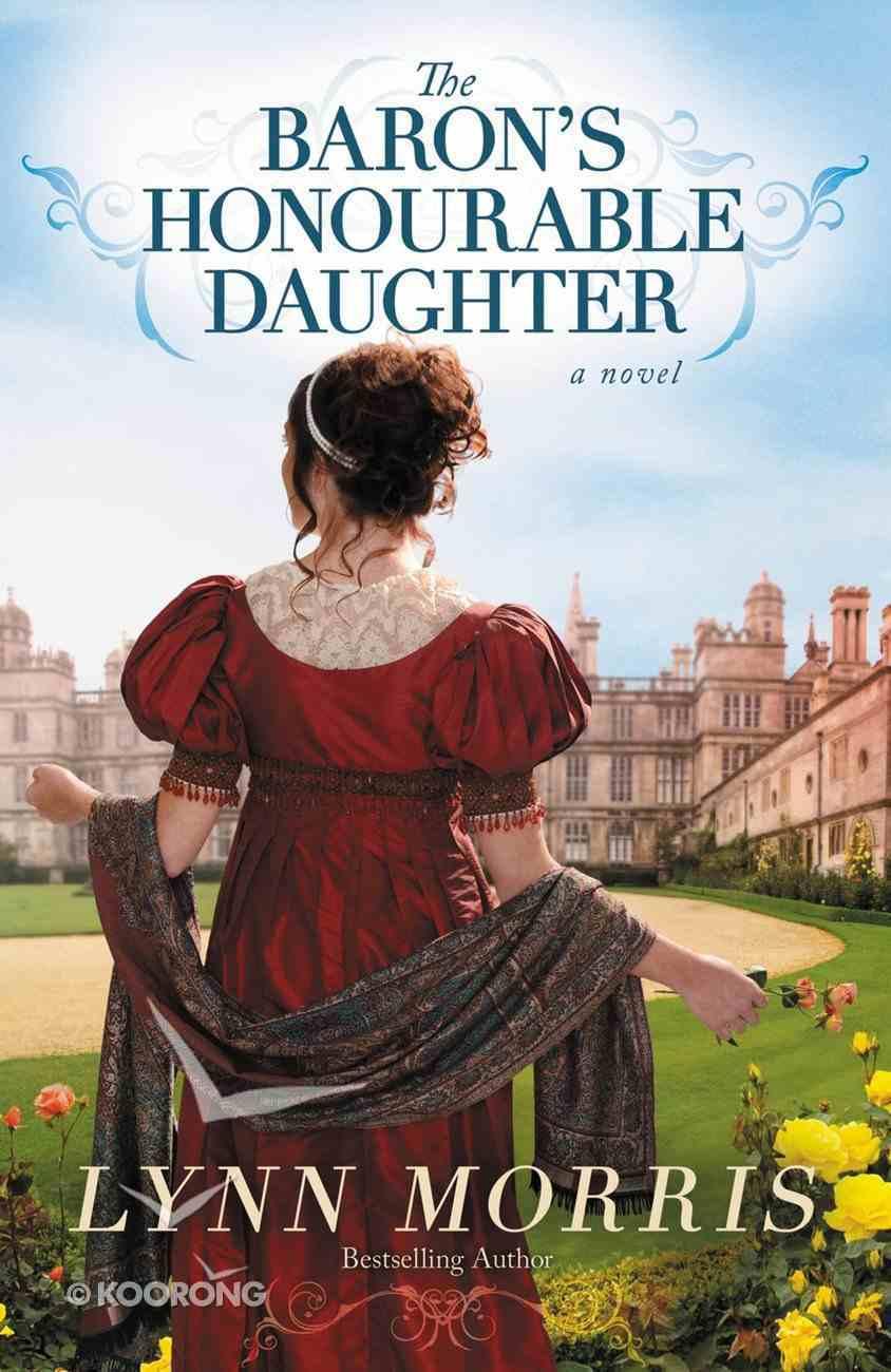 The Baron's Honourable Daughter eBook