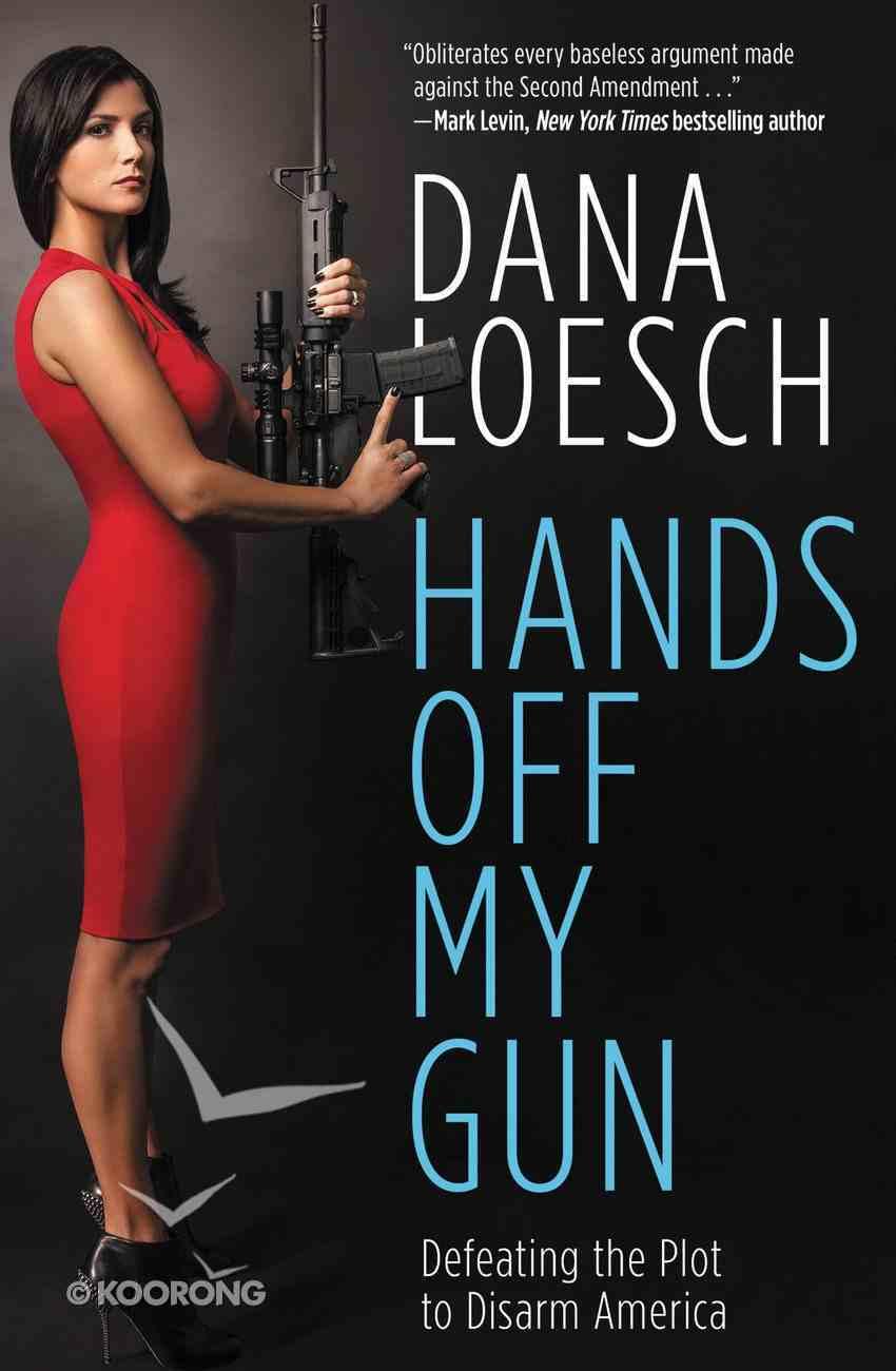 Hands Off My Gun eBook