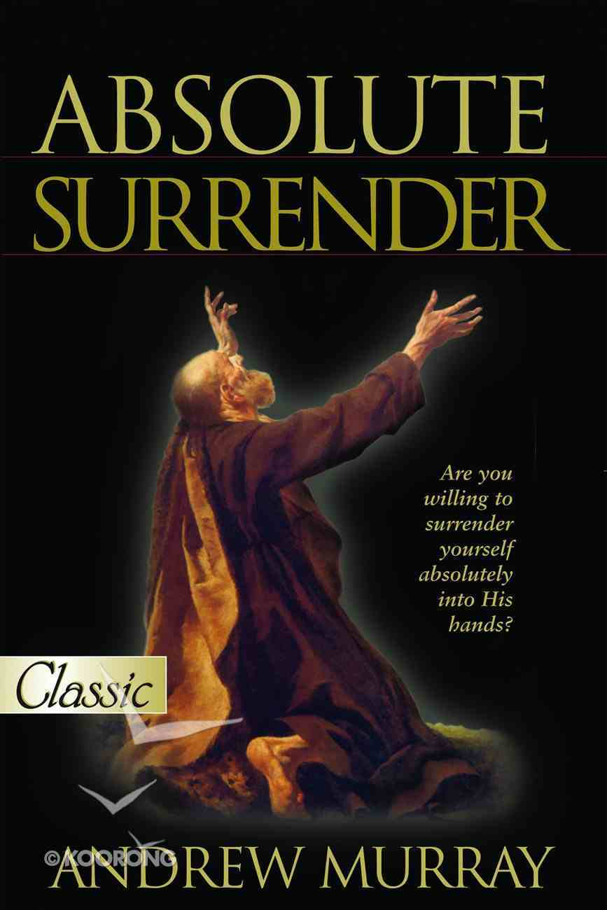 Absolute Surrender (Pure Gold Classics Series) eBook
