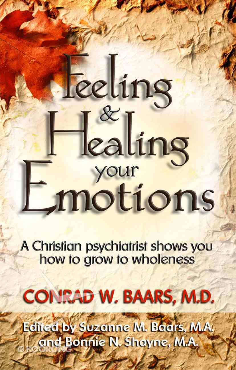 Feeling & Healing Your Emotions eBook