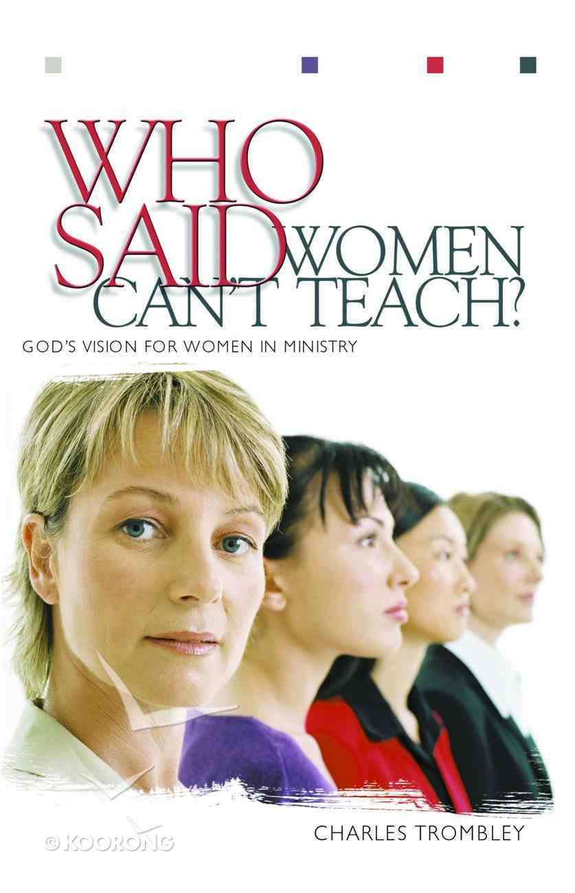 Who Said Women Can't Teach? eBook