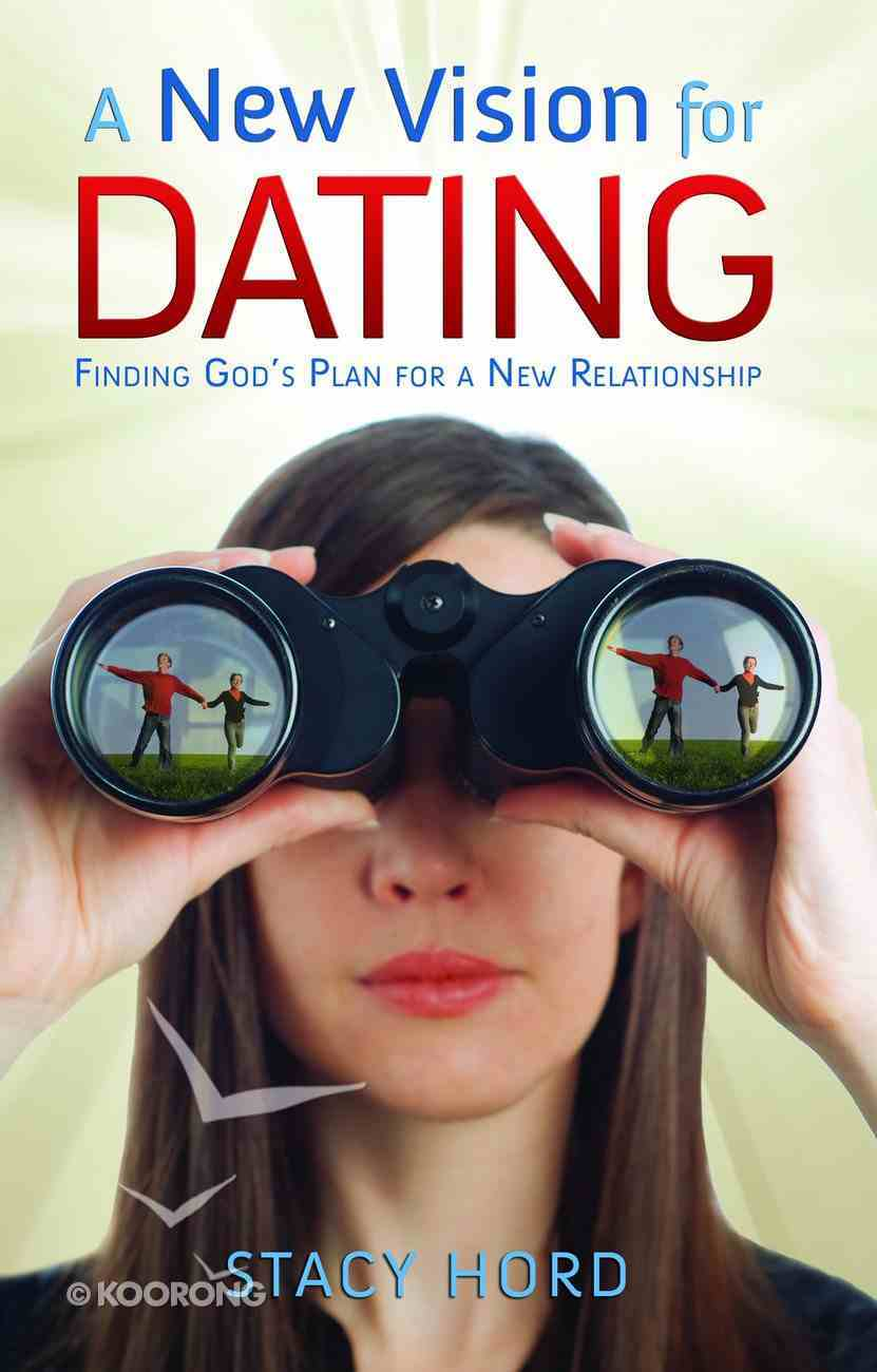 A New Vision For Dating eBook